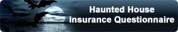 Haunted House Insurance Questionnaire button